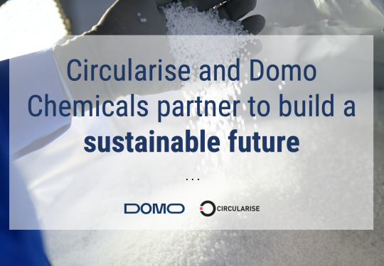Circularise and Domo Chemicals partner to build a sustainable future and Pioneering innovation for sustainability in the chemicals sector